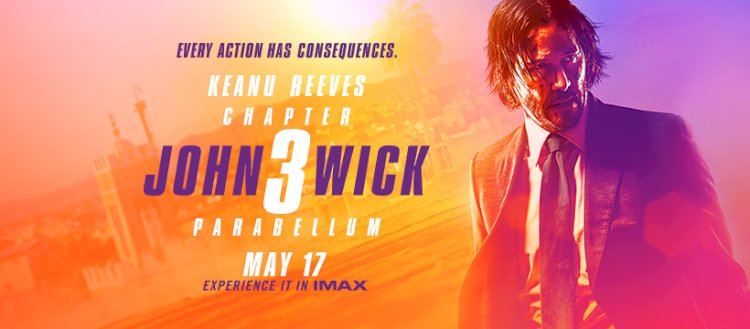 MOVIE OF THE WEEK : JOHN WICK 3 – PARABELLUM